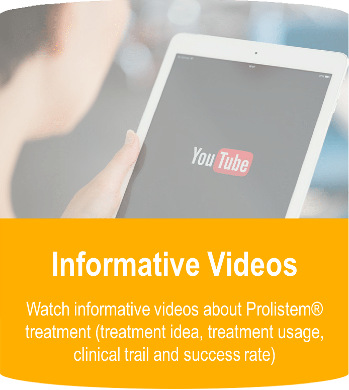 Watch informative videos about Prolistem® treatment