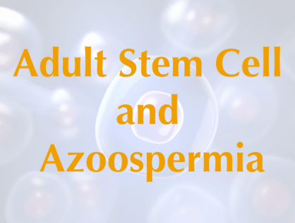 Adult Stem cell therapy for azoospermia