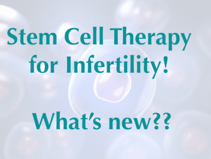 Stem Cell Therapy for Azoospermia!   What's new??